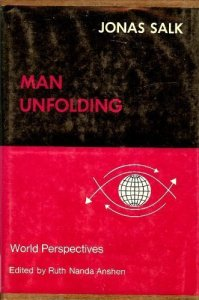 "Jonas Salk ""Man Unfolding"""