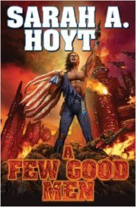 A Few Good Men by Sarah Hoyt