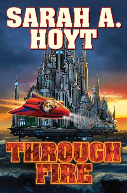 Through Fire - Darkship Book 4 by Sarah Hoyt - photo Baen Books
