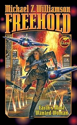 """Freehold"" by Michael Z. Williamson - cover photo by Baen Books"