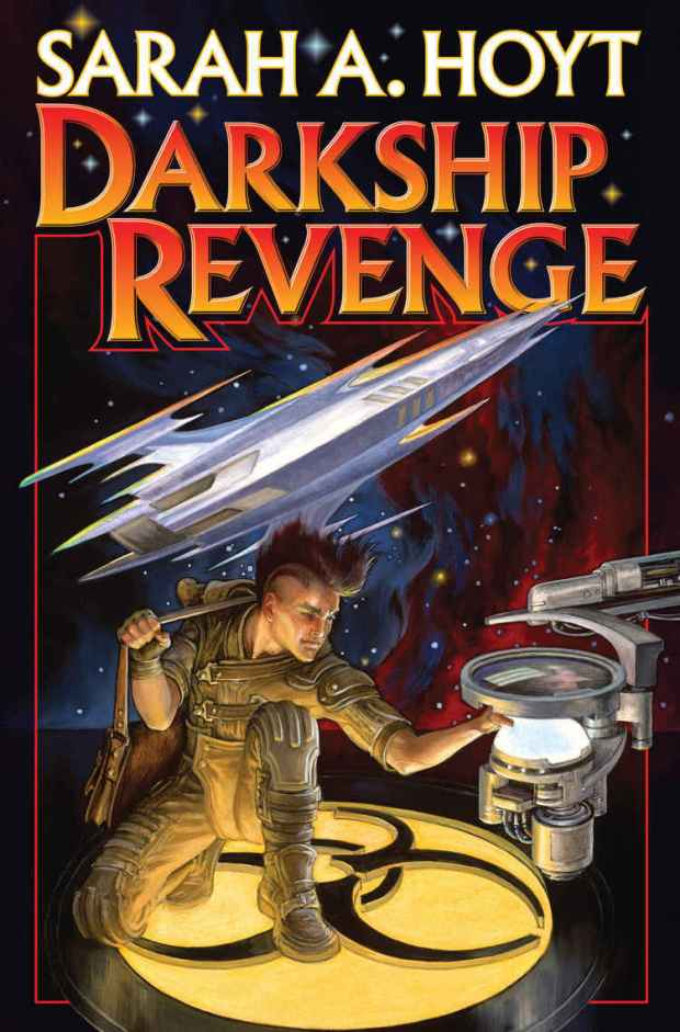 Darkship Revenge by Sarah Hoyt - photo Baen Books